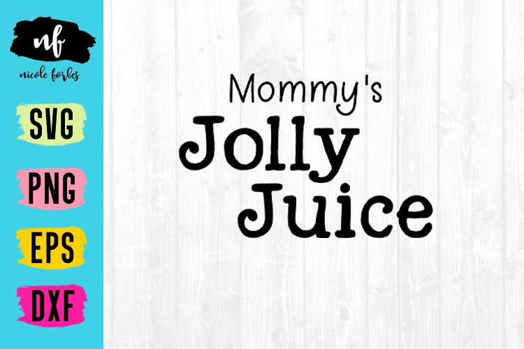 Jolly Juice SVG Cut File example image 1