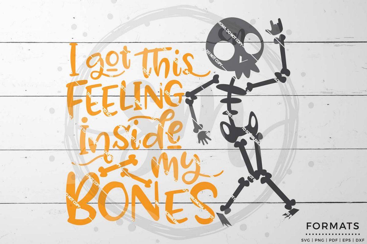 A Feeling in My Bones