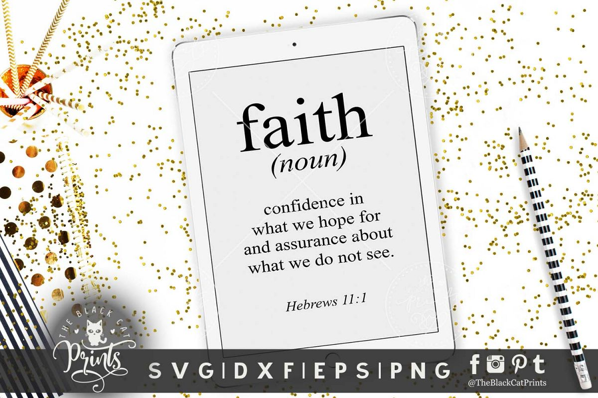 bible verse - faith definition svg png eps dxf hebrews 11 1