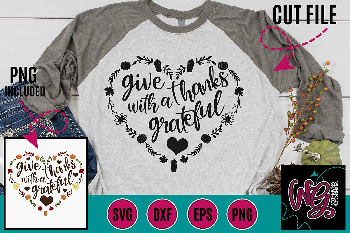 Give Thanks With a Grateful Heart SVG DXF PNG EPS example image 1