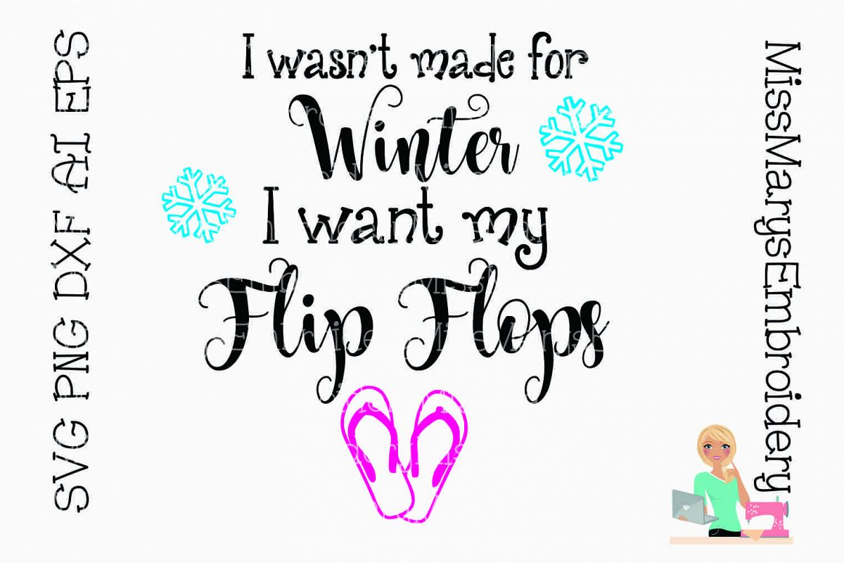 Winter Flip Flop Saying SVG Cutting File DXF EPS PNG  example image 1
