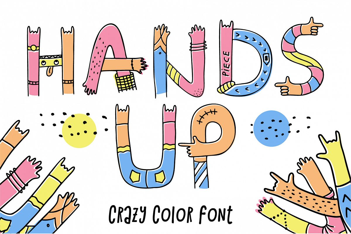 Hands up crazy color font example image 1