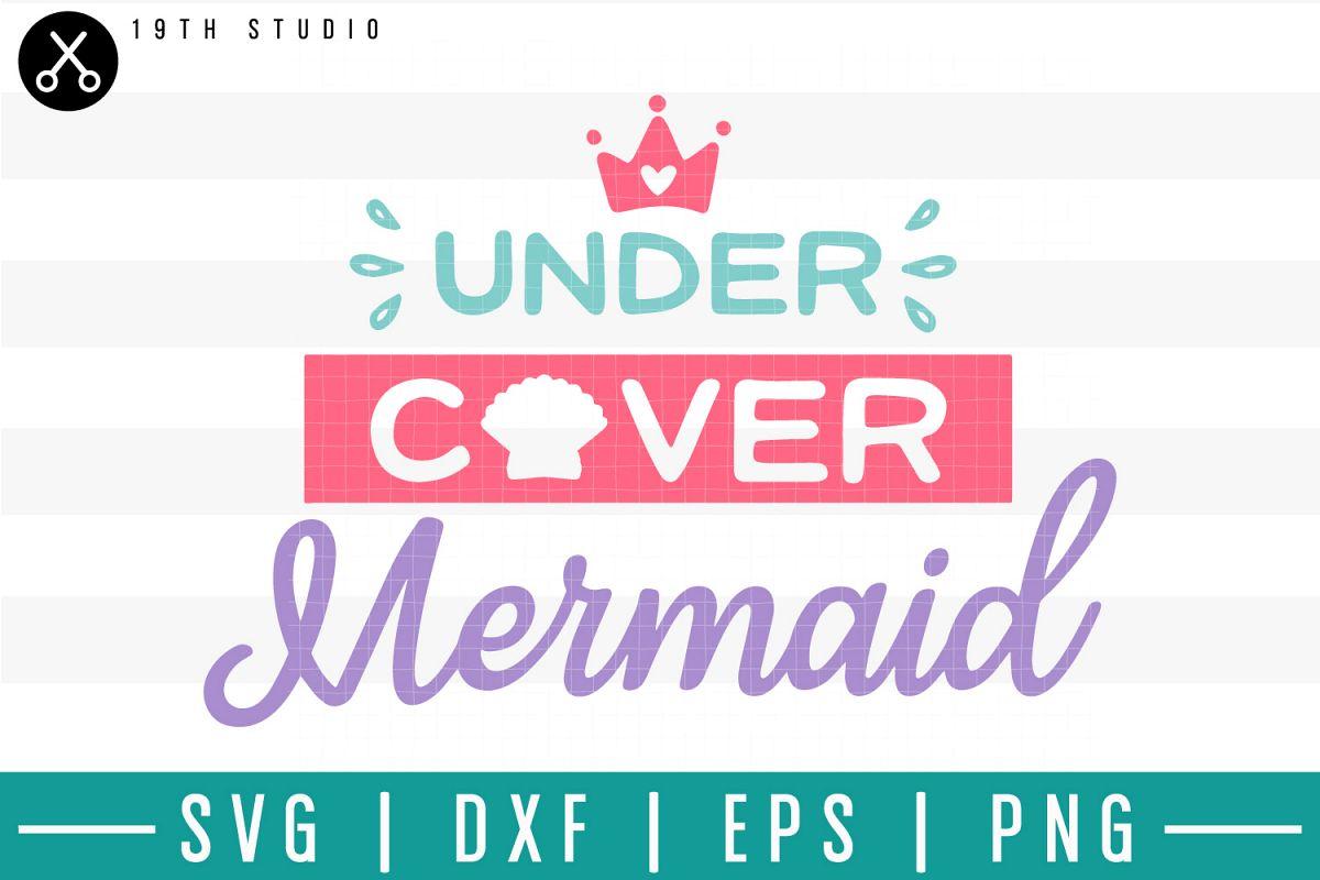 Undercover mermaid SVG  Mermaid SVG example image 1