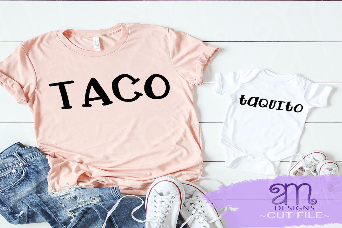 Taco svg, Taquito svg, Mommy and me svg, Mexican food svg example image 1