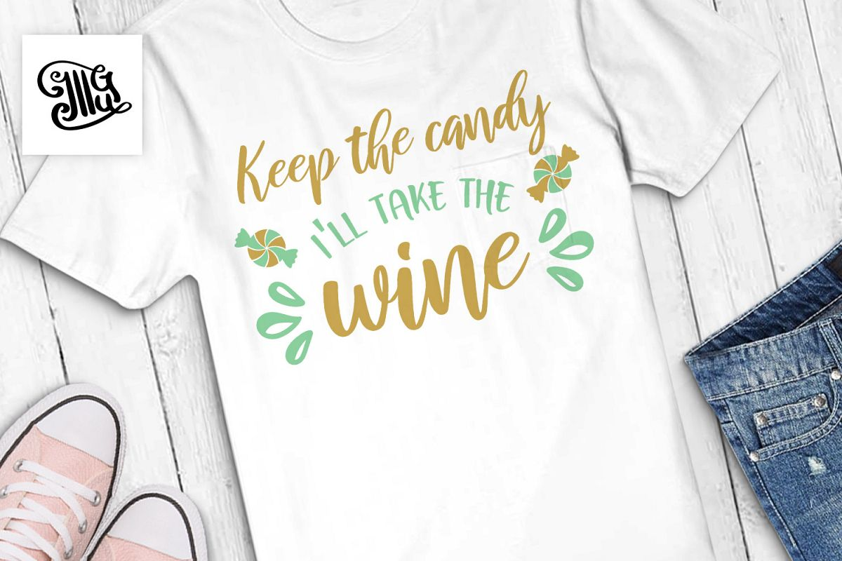 Keep the candy I'll take the wine example image 1