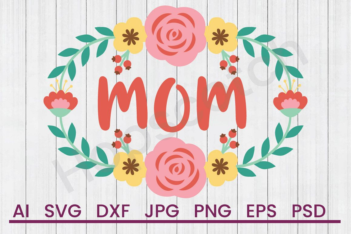 Banner SVG, Mom SVG, DXF File, Cuttatable File example image 1
