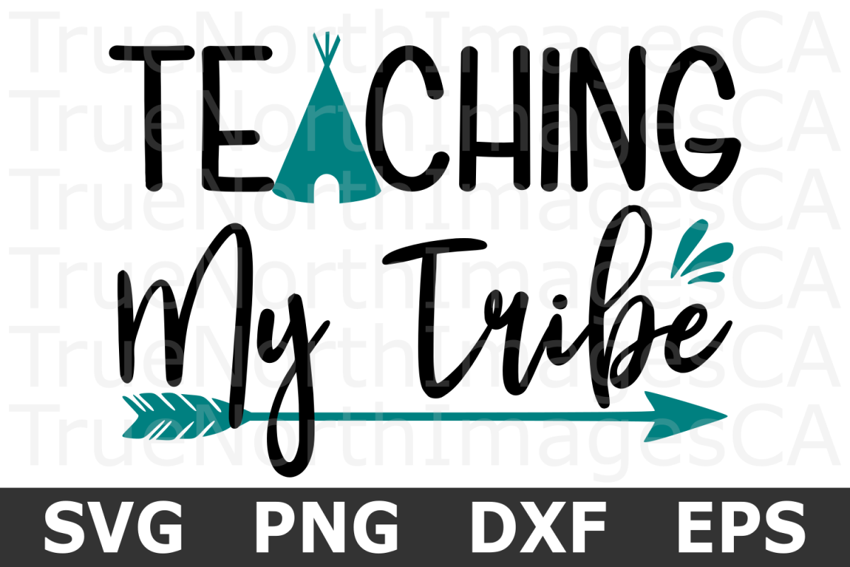 Teaching My Tribe - A School SVG Cut File example image 1