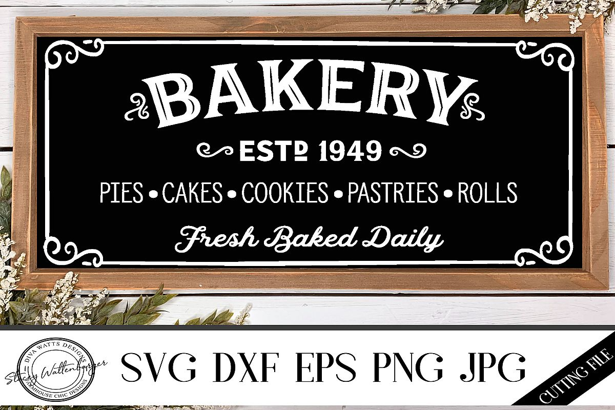 Farmhouse Fixer Upper Style Bakery Sign Cutting File example image 1