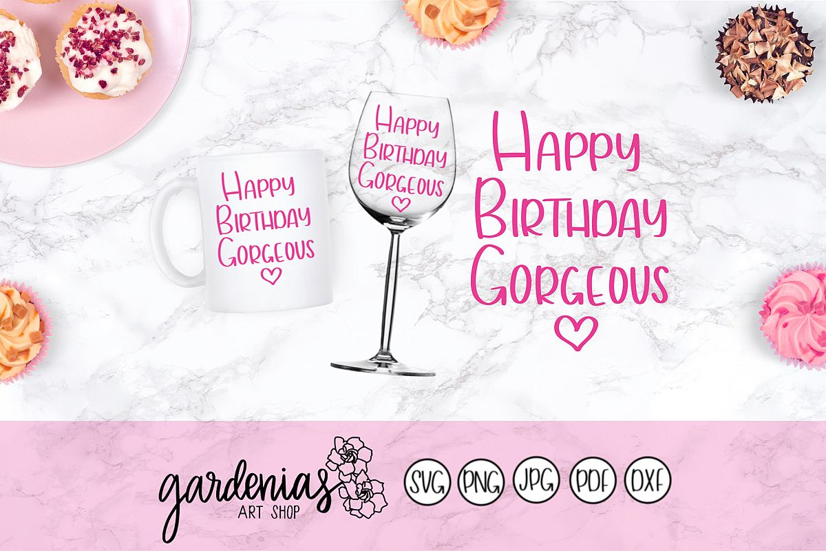 Happy Birthday Gorgeous example image 1