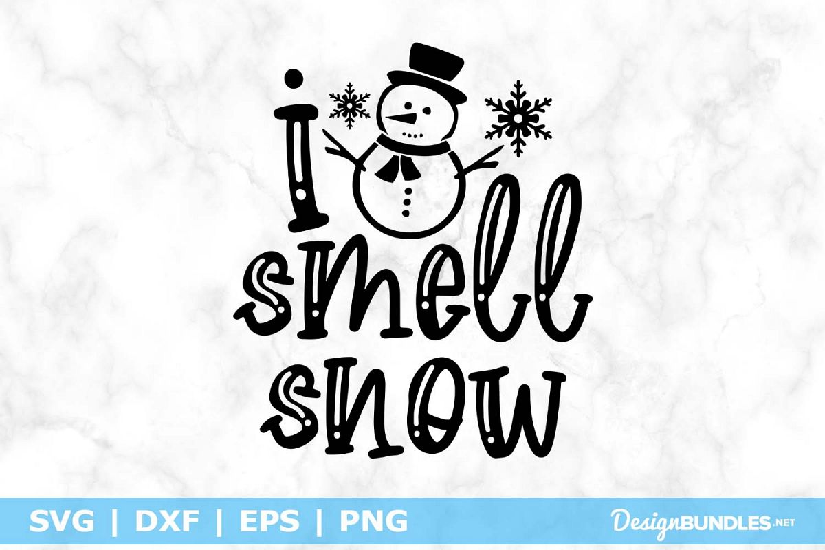 I smell Snow SVG File example image 1