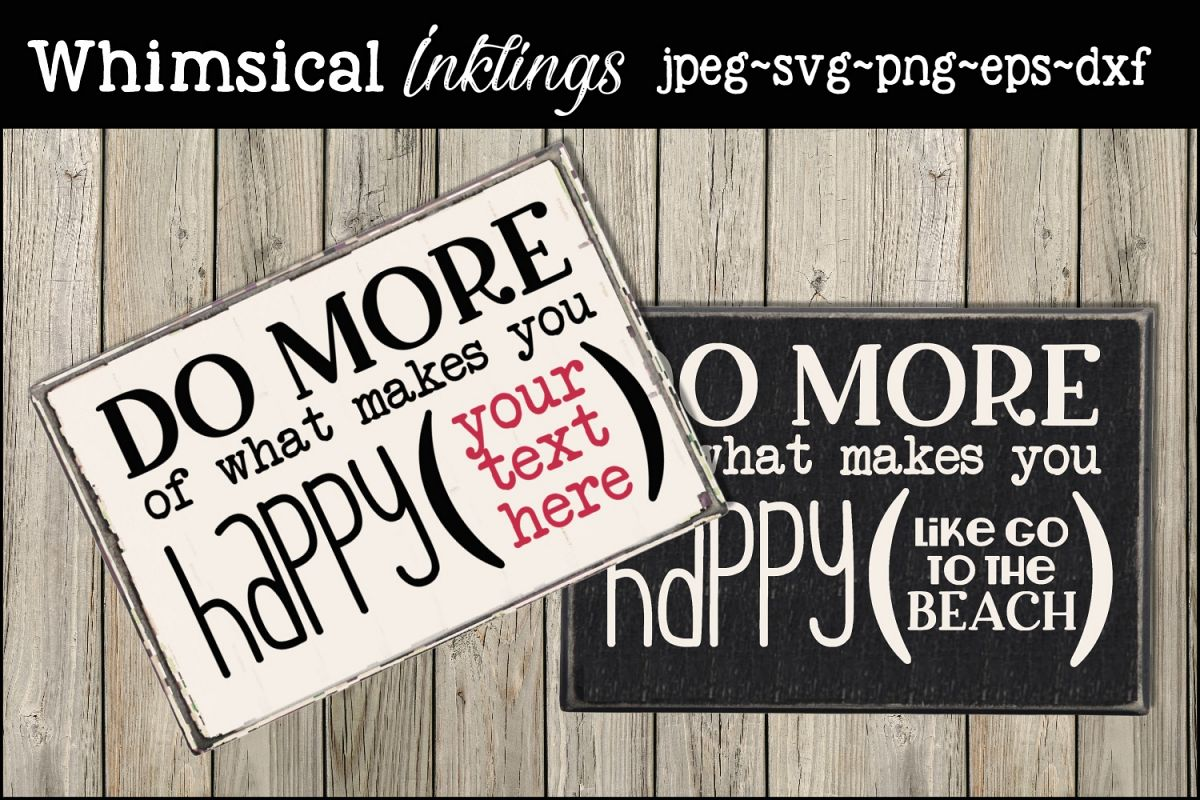 What Makes You Happy SVG example image 1