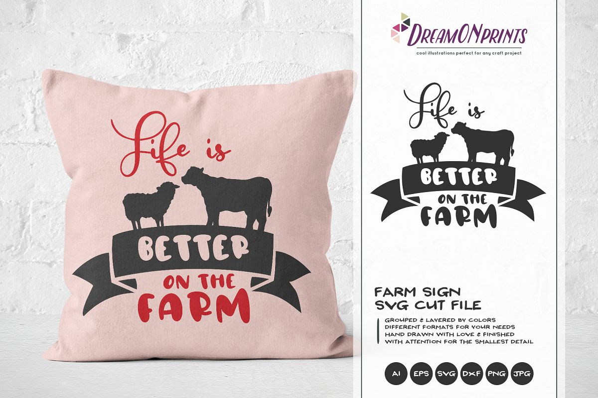 Life is Better on the Farm SVG - Sign Making SVG example image 1