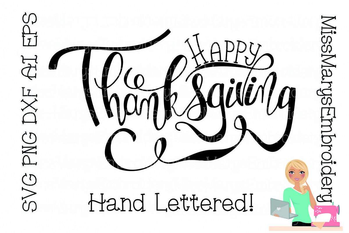 Happy Thanksgiving SVG Cutting File PNG DXF Hand Lettered example image 1