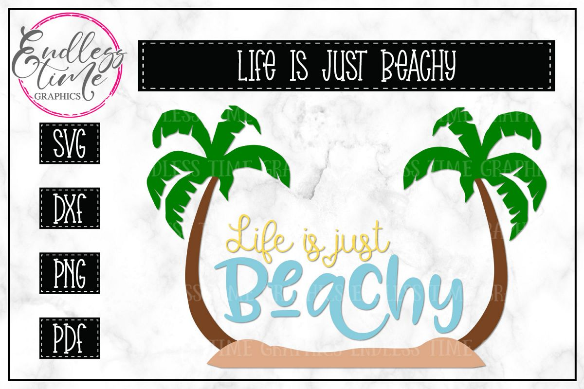 Life is Just Beachy SVG - Summer SVG example image 1