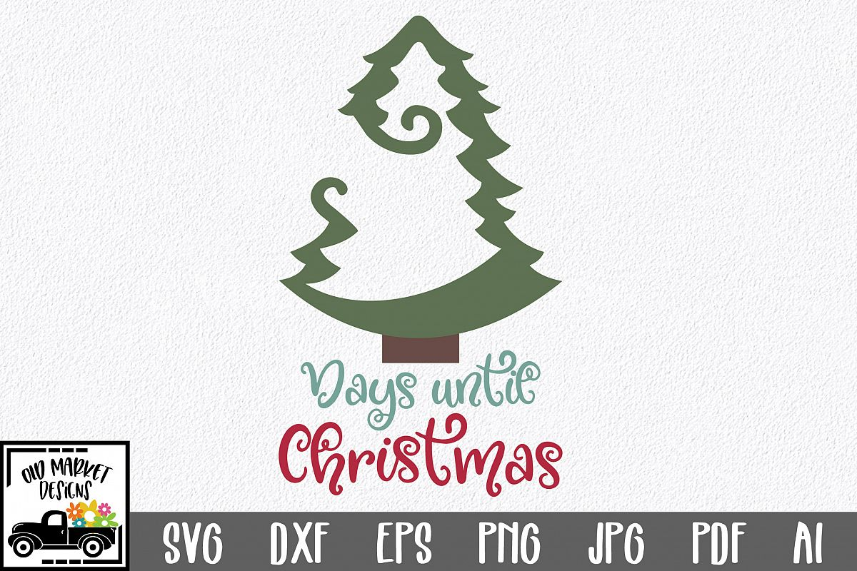 Until Christmas.Days Until Christmas Countdown Svg Cut File