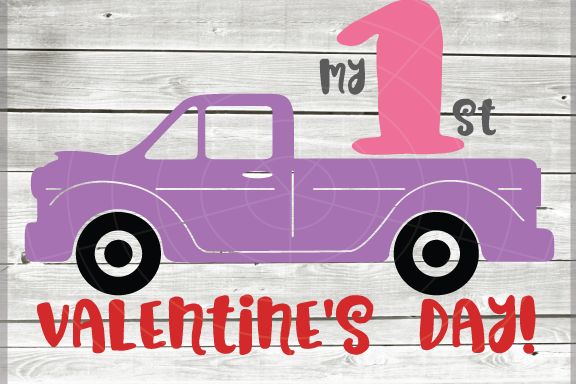 Valentine Truck Svg My First Valentine S Day Truck Svg