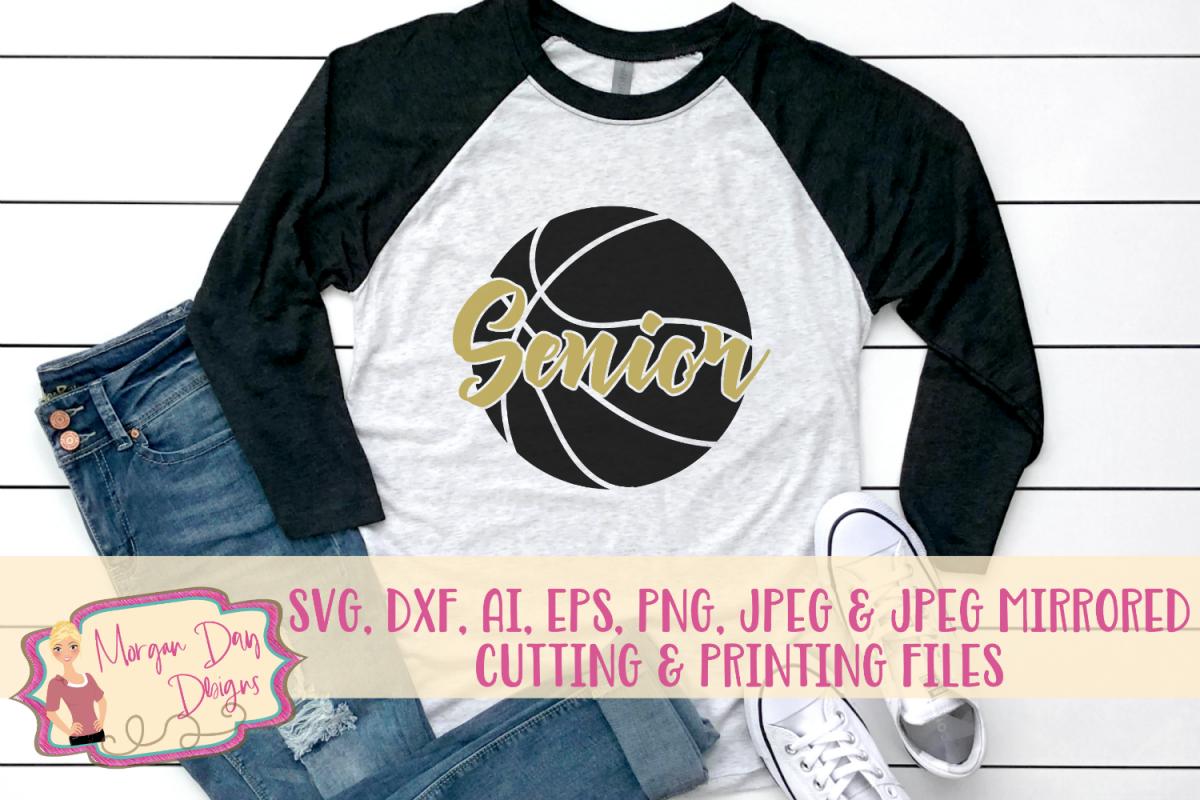 Basketball Senior SVG, DXF, AI, EPS, PNG, JPEG example image 1