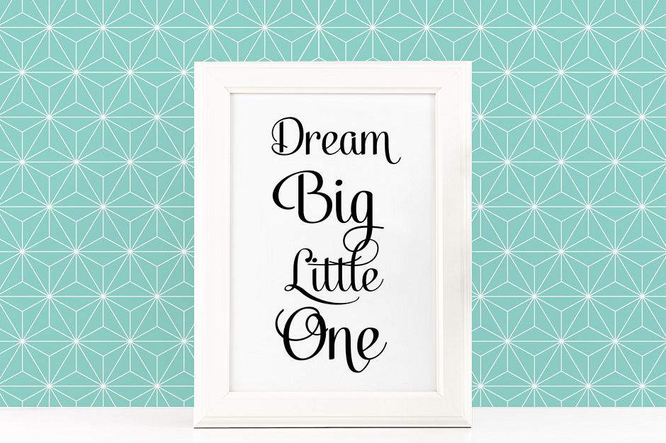 Dream Big Little One Poster Inspirational Quote to Print in Black + SVG files for cricut and sillhouette example image 1