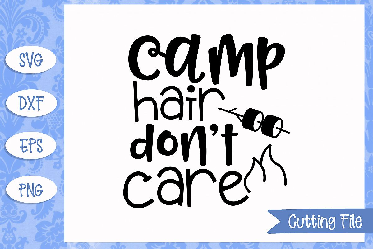 camp hair don't care SVG File example image 1