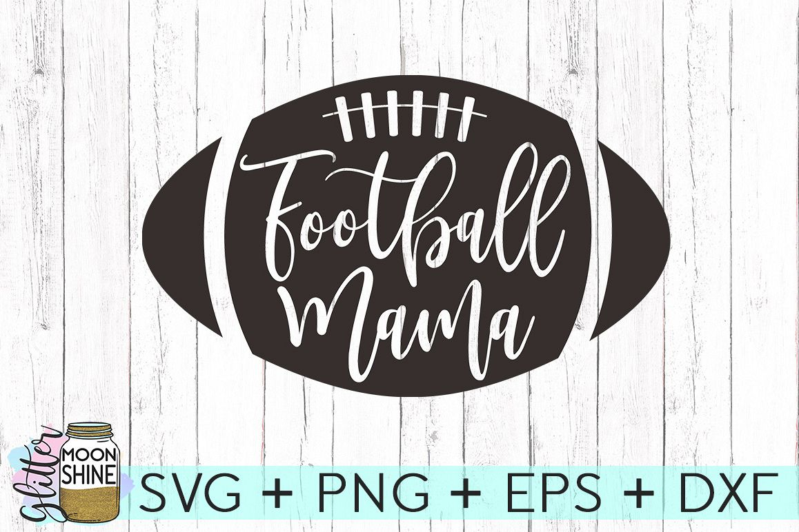 Football Mama SVG DXF PNG EPS Cutting Files example image 1
