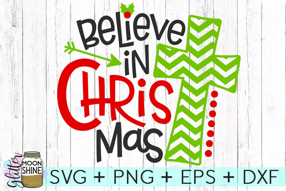 Believe In Christmas SVG DXF PNG EPS Cutting Files example image 1