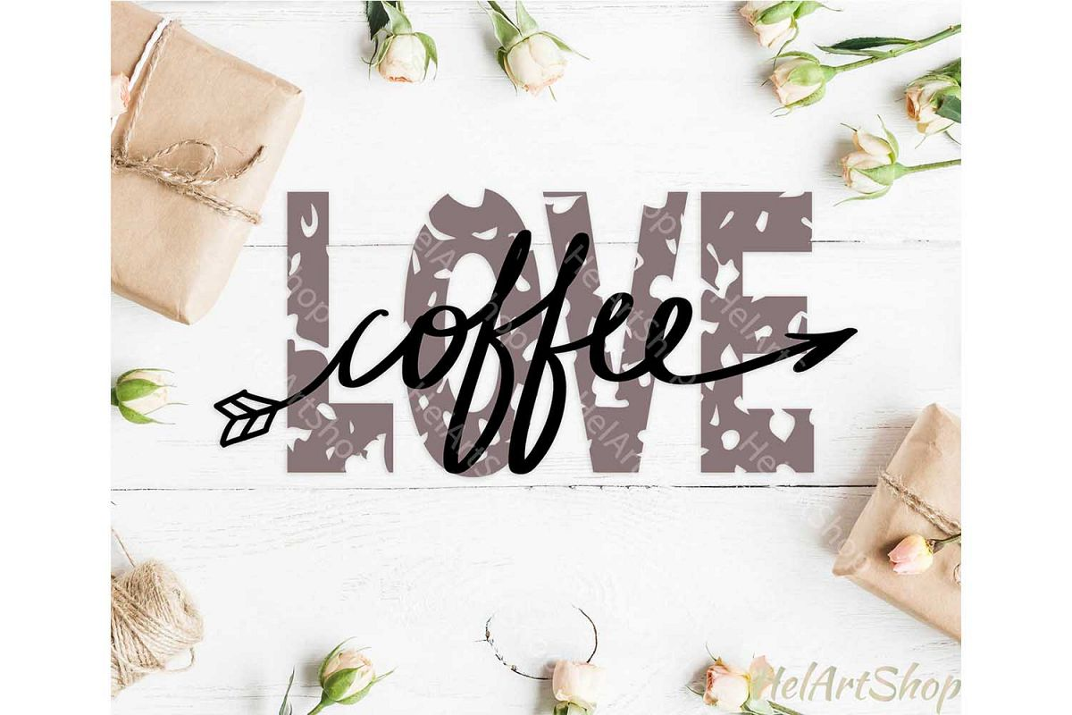 Love Coffee svg, Distressed svg, Grunge svg, Coffee lover example image 1