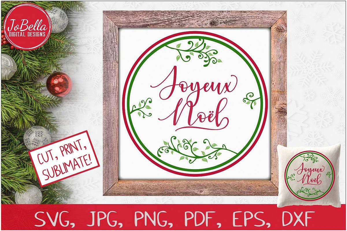 Joyeux Noel SVG Printable & Sublimation PNG example image 1