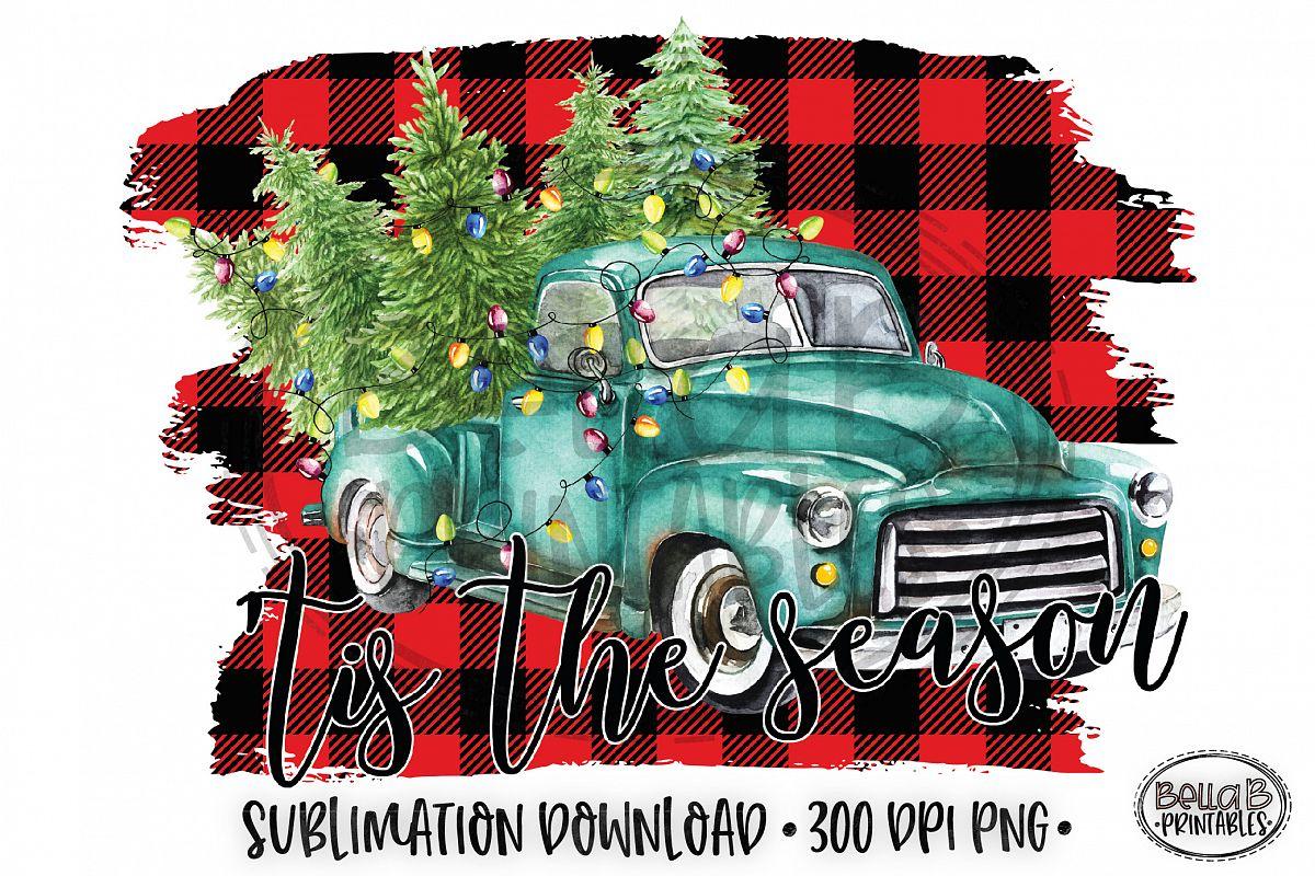 Christmas Sublimation Design, Tis The Season Sublimation example image 1