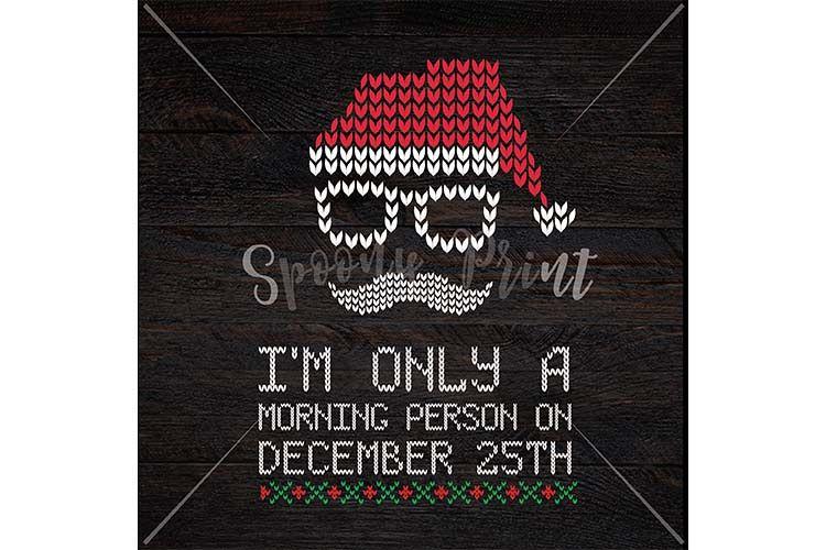 morning person on december 25th christmas printab