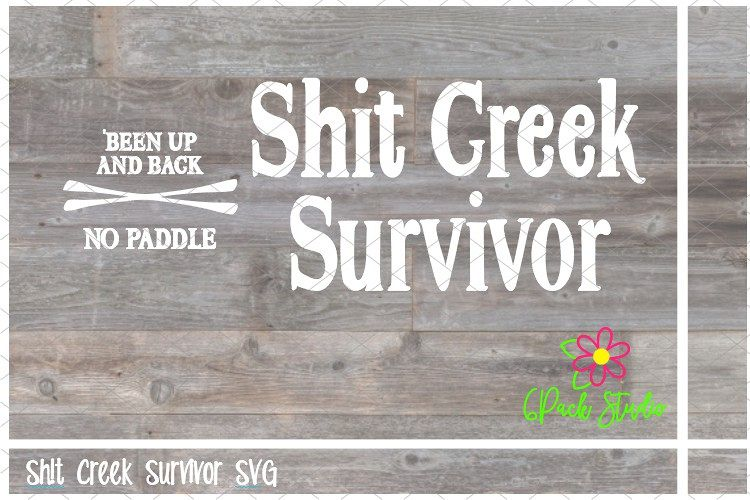 Sh!t Creek Survivor SVG example image 1