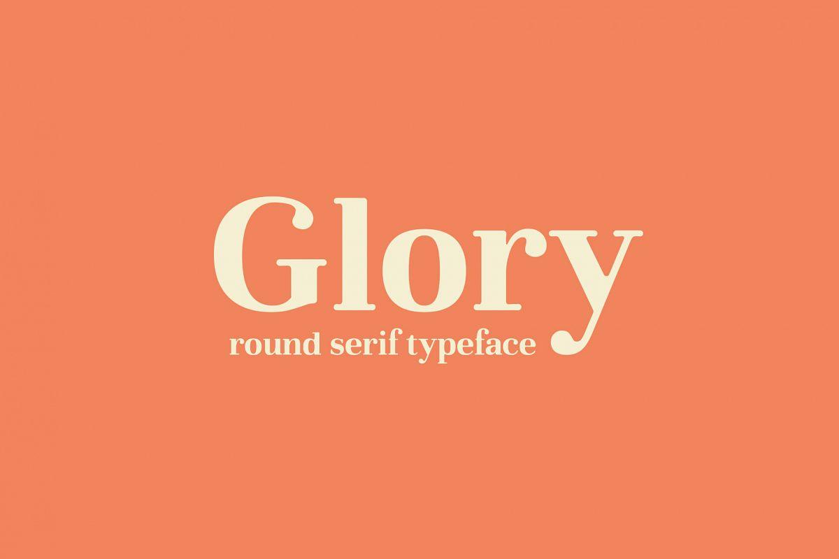 Glory - Round Serif font example image 1