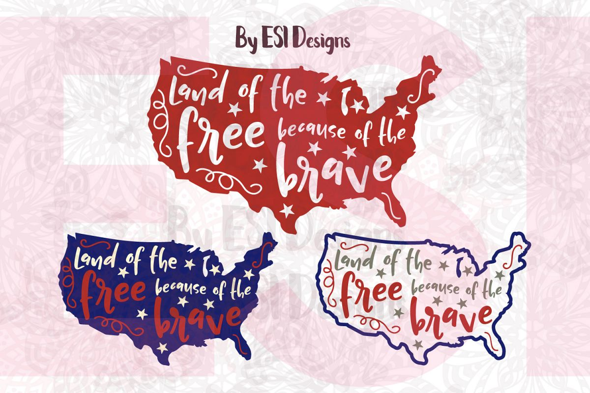 Land of the Free Because of the Brave - Printable and Cutting Files example image 1