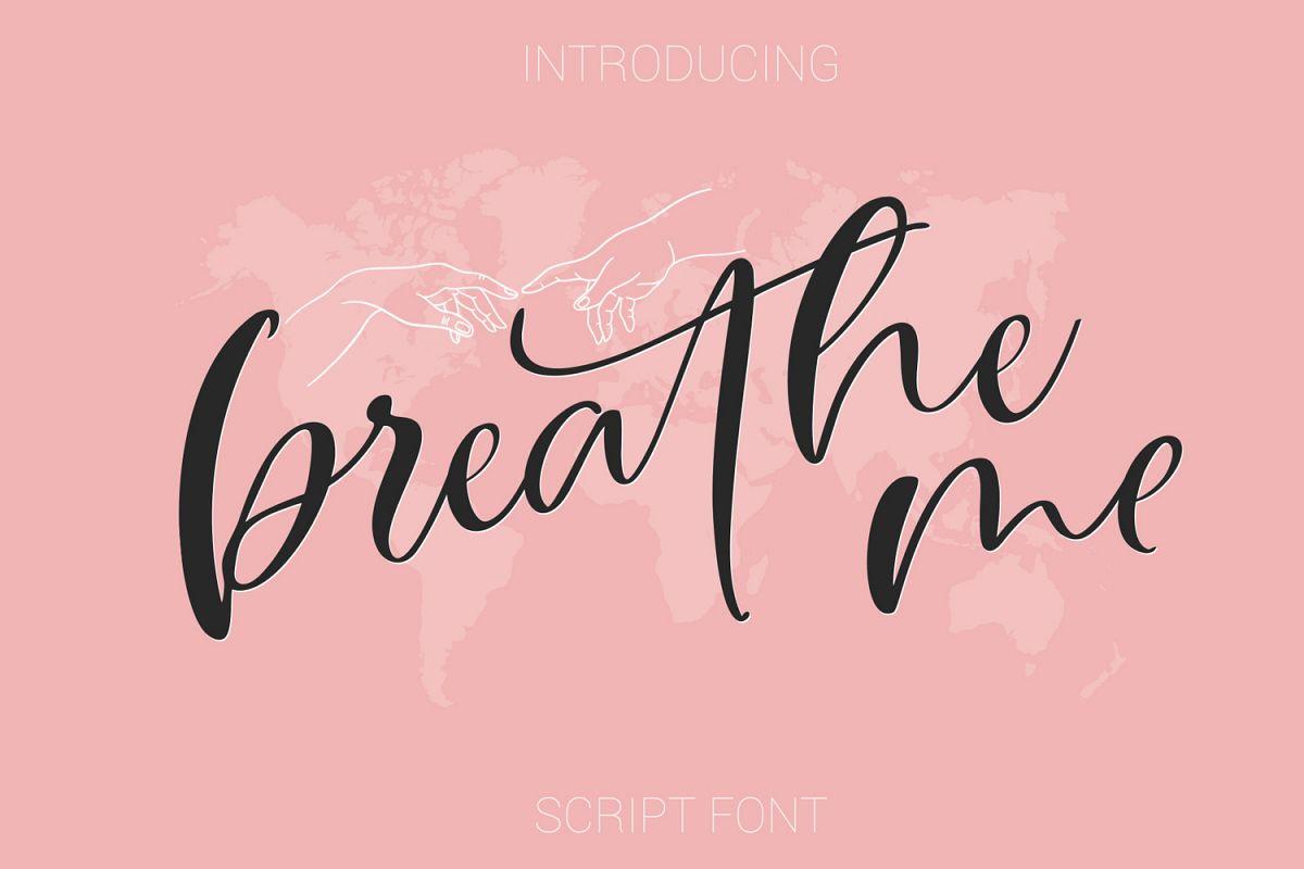 Breathe Me Script font example image 1
