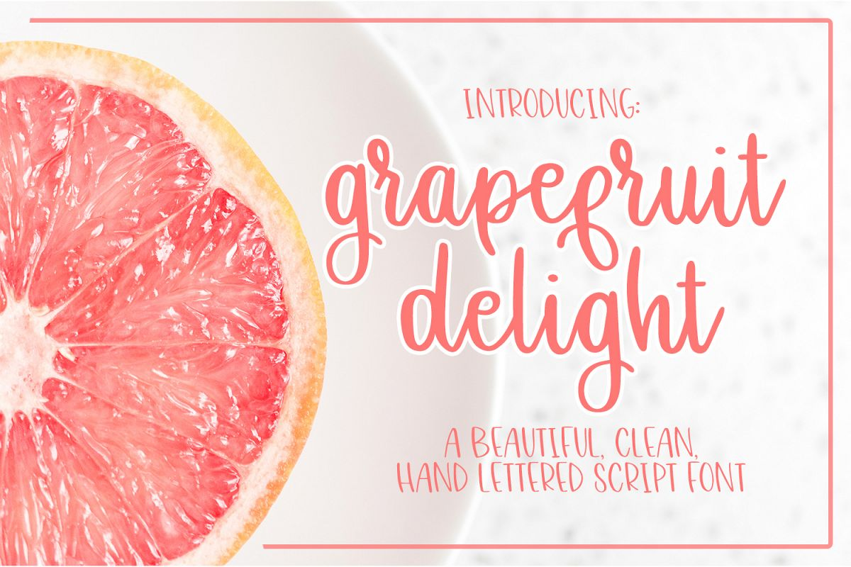 Grapefruit Delight Font - Hand Lettered Script example image 1