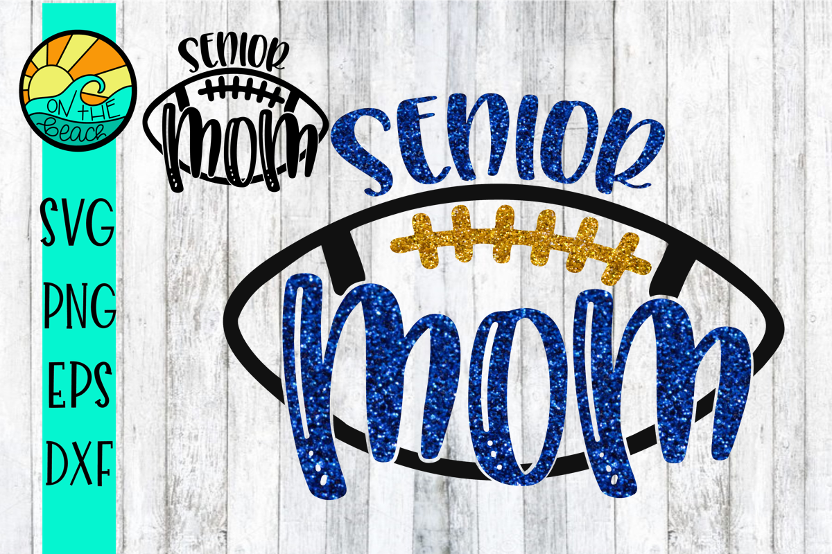 Football Senior Mom - SVG - DXF - EPS - PNG example image 1