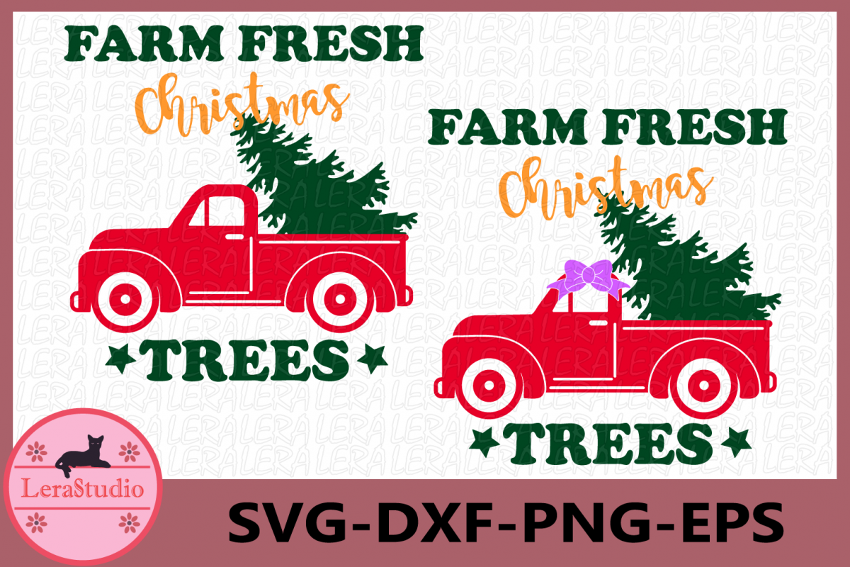 Farm Fresh Christmas Trees SVG, Merry Christmas, Truck Svg example image 1