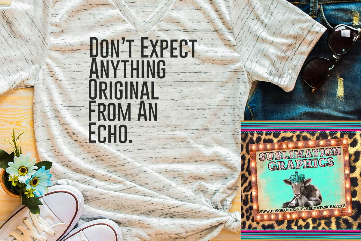 Original From An Echo Sublimation Digital Download example image 1