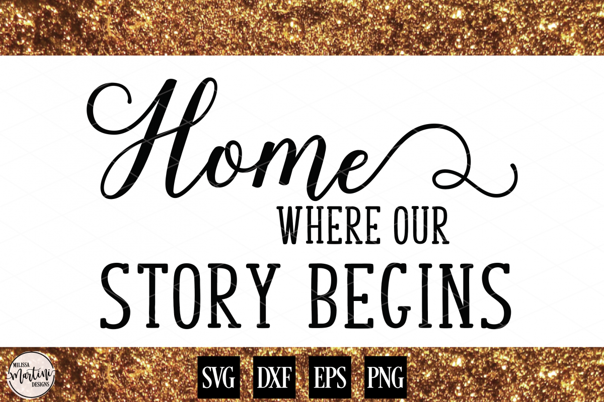 Home...Where Our Story Begins example image 1