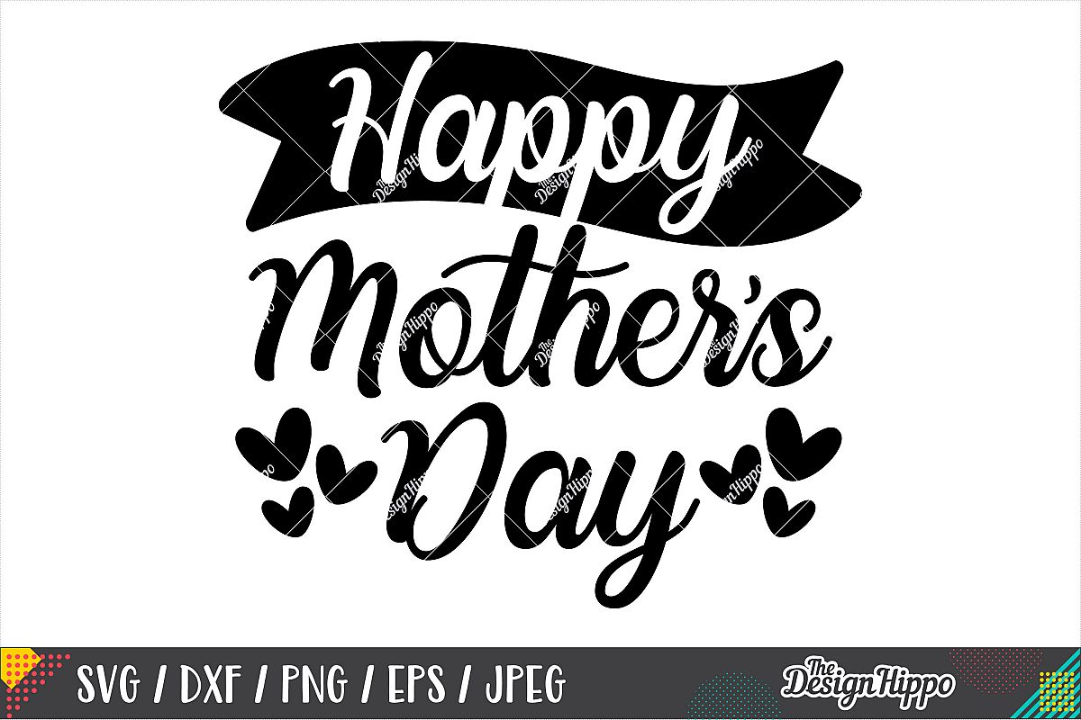 Happy Mother's Day SVG DXF PNG EPS Cricut Cutting Files example image 1