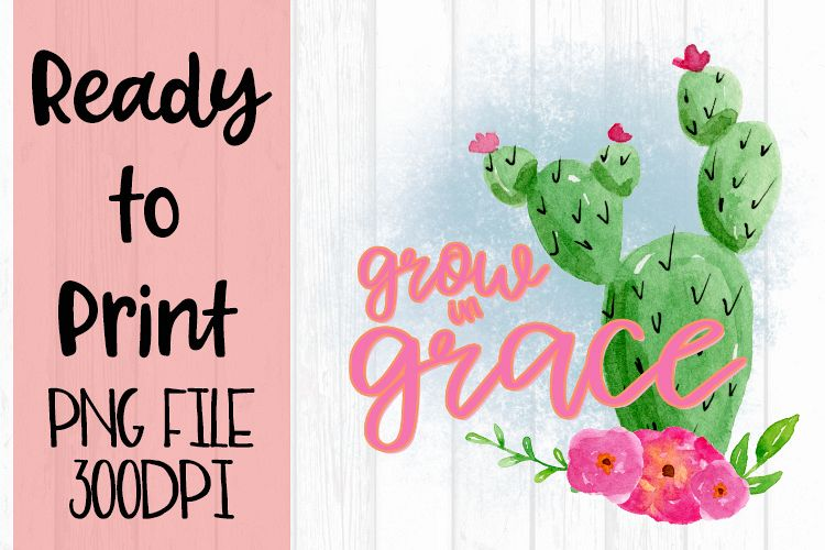 Grow in Grace Watercolor Cactus Ready to Print example image 1