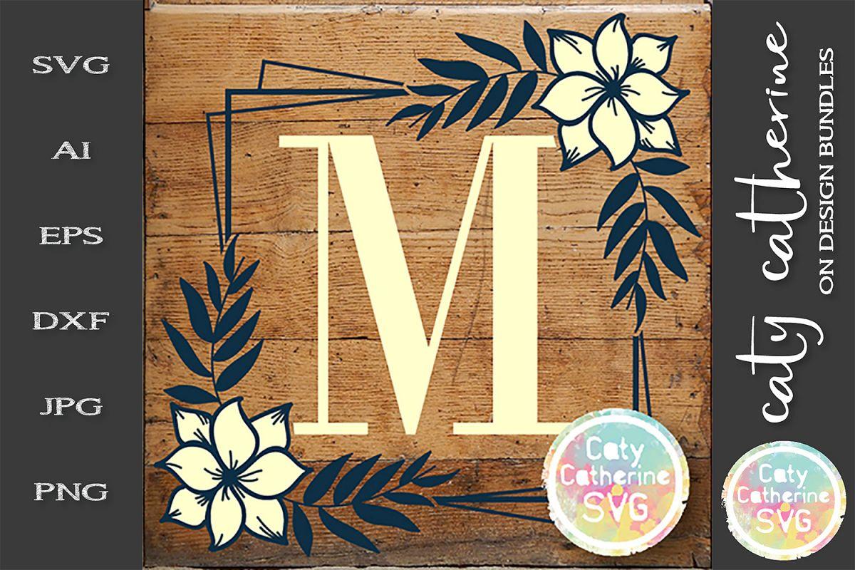 Letter M Floral Monogram Frame SVG Cut File example image 1