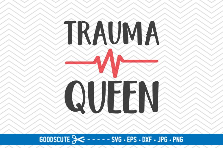 Trauma Queen - SVG DXF JPG PNG EPS example image 1