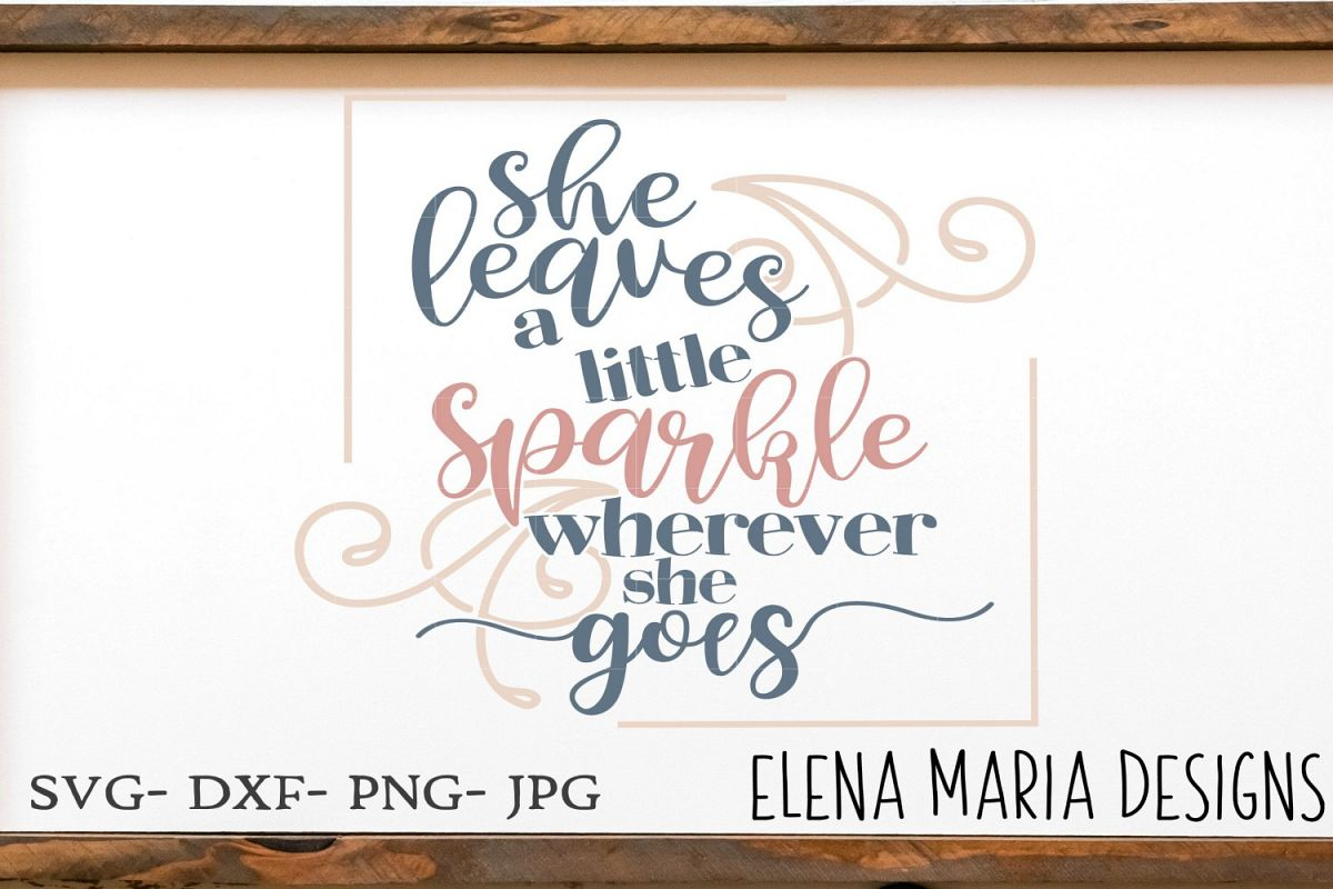Baby Girl SVG, She Leaves A Little Sparkle Wherever is goes example image 1