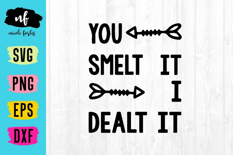 Smelt It Dealt It Infant Baby Onsie SVG Cut File example image 1
