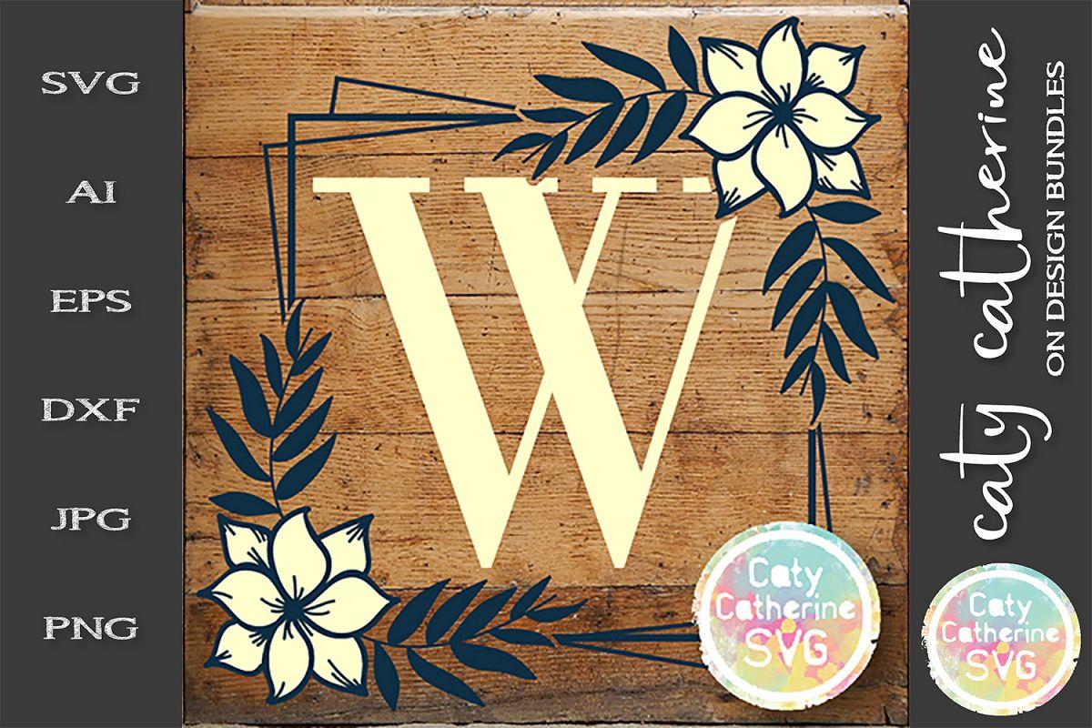 Letter W Floral Monogram Frame SVG Cut File example image 1