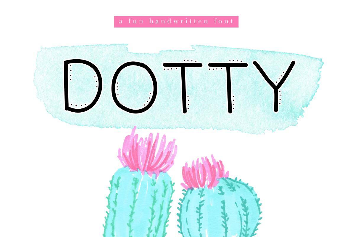 Dotty - A Fun Handwritten Font example image 1