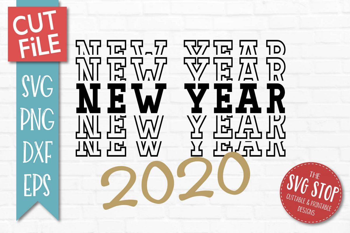 2020 New Year SVG, PNG, DXF, EPS example image 1