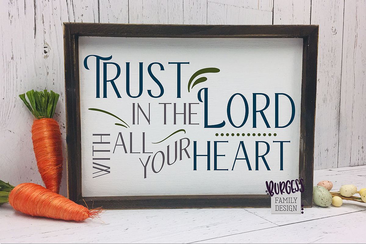 Trust in the Lord | SVG DXF EPS PNG example image 1