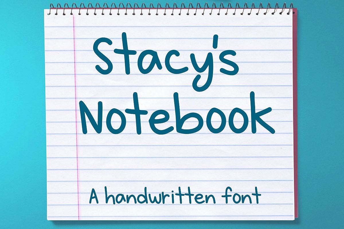 Stacy's Notebook - A handwritten font example image 1