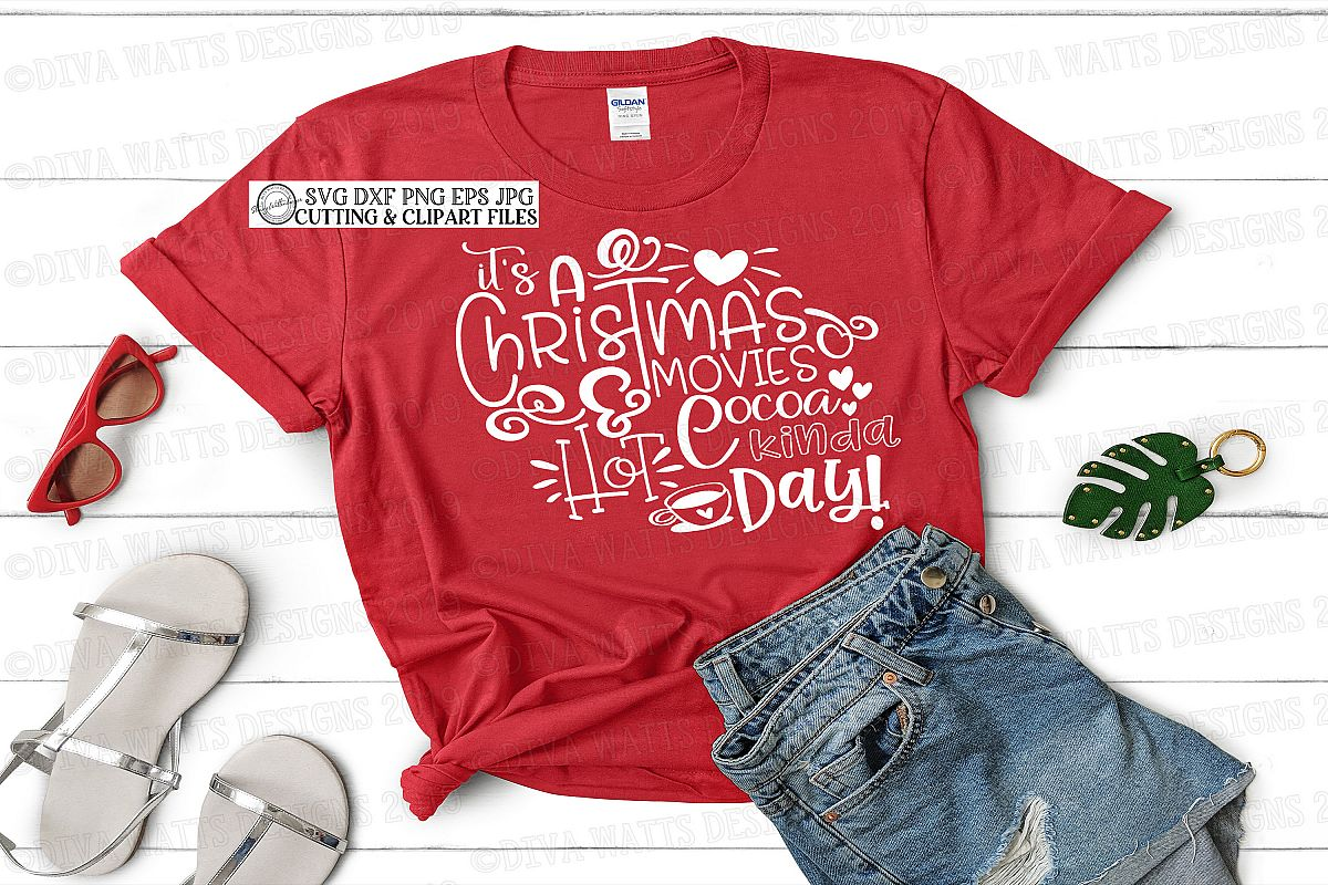 It's A Christmas Movies and Hot Cocoa Kinda Day Cutting File example image 1
